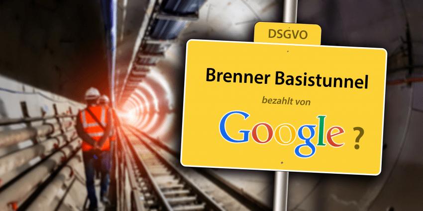 Brenner Basistunnel - bezahlt von Google?